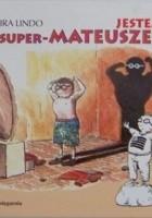 Jestem super- Mateuszek