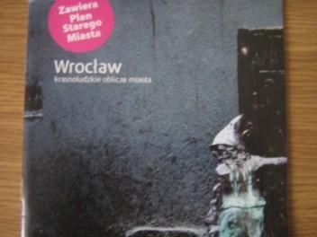 Okładka książki Wrocław. Krasnoludzkie oblicze miasta