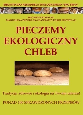 Okładka książki Pieczemy ekologiczny chleb w domu