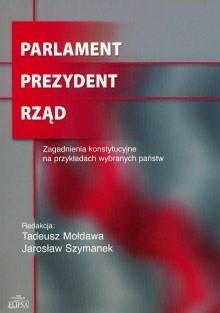 Okładka książki Parlament. Prezydent. Rząd