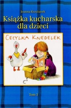 Okładka książki Cecylka Knedelek Tom 3