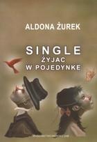Okładka książki Single. Żyjąc w pojedynkę