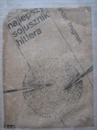 Okładka książki Najlepszy sojusznik Hitlera, studium o współpracy niemiecko-sowieckiej