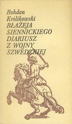 Okładka książki Błażeja Siennickiego diariusz z wojny szwedzkiej