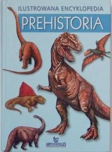 Okładka książki Ilustrowana Encyklopedia Prehistoria