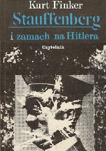 Okładka książki Stauffenberg i zamach na Hitlera