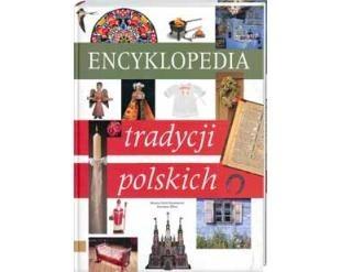 Okładka książki Encyklopedia tradycji polskich