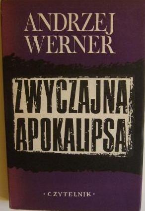 Okładka książki Zwyczajna apokalipsa: Tadeusz Borowski i jego wizja świata obozów