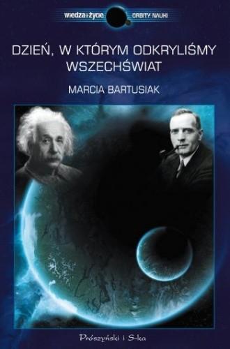Okładka książki Dzień, w którym odkryliśmy Wszechświat