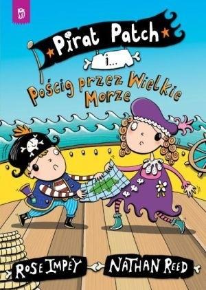 Okładka książki Pirat Patch i Pościg przez Wielkie Morze