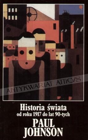 Okładka książki Historia świata od roku 1917 do lat 90-tych