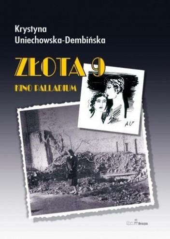 Okładka książki Złota 9. Kino Palladium