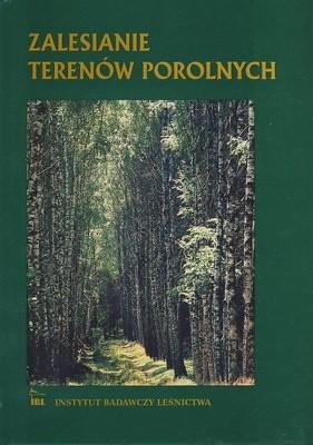 Okładka książki Zalesianie terenów porolnych