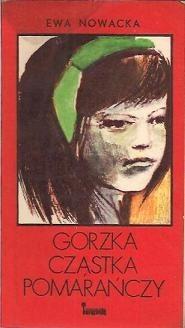 Okładka książki Gorzka cząstka pomarańczy