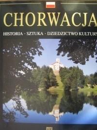 Okładka książki Chorwacja. Historia, sztuka, dziedzictwo kultury