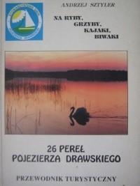 Okładka książki 26 pereł Pojezierza Drawskiego. Przewodnik turystyczny