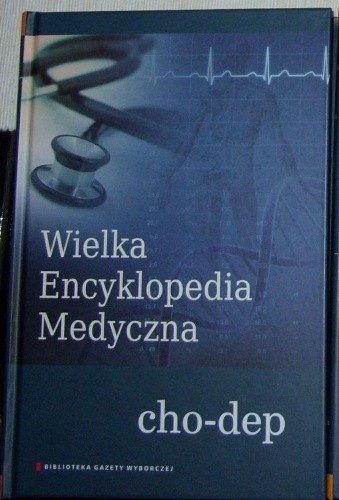 Okładka książki Wielka Encyklopedia Medyczna (cho-dep)