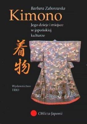 Okładka książki Kimono. Jego dzieje i miejsce w kulturze japońskiej