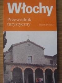 Okładka książki Włochy. Przewodnik turystyczny