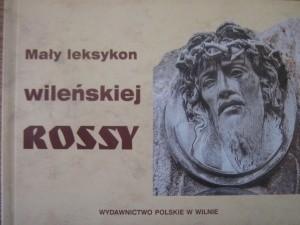 Okładka książki Mały leksykon wileńskiej Rossy