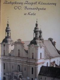 Okładka książki Zabytkowy Zespół Klasztorny OO. Bernardynów w Kole