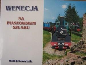 Okładka książki Wenecja na szlaku piastowskim. Mini przewodnik