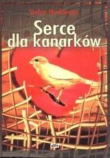Okładka książki Serce dla kanarków