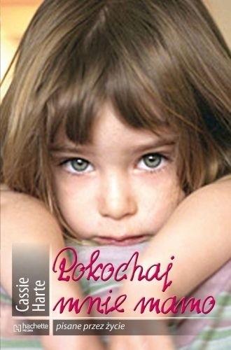 Okładka książki Pokochaj mnie mamo