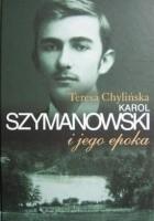 Karol Szymanowski i jego epoka. T. 1