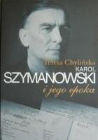 Karol Szymanowski i jego epoka. T. 3