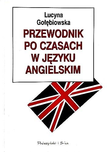 Okładka książki Przewodnik po czasach w języku angielskim