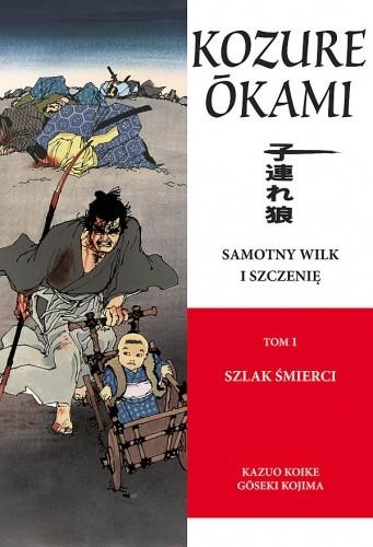 Okładka książki Samotny Wilk i Szczenię: Szlak śmierci