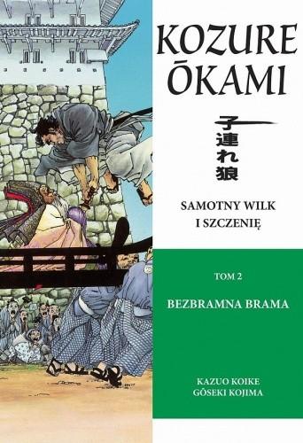 Okładka książki Samotny Wilk i Szczenię: Bezbramna brama