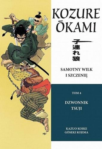 Okładka książki Samotny Wilk i Szczenię: Dzwonnik Tsuji