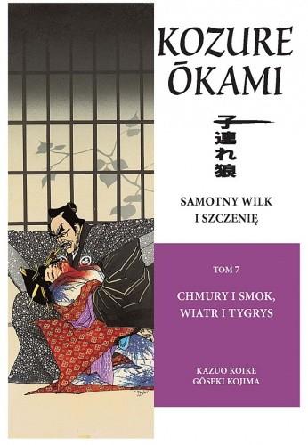 Okładka książki Samotny Wilk i Szczenię: Chmury i smok, wiatr i tygrys