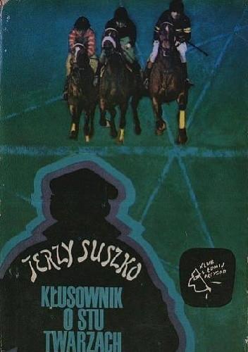 Okładka książki Kłusownik o stu twarzach