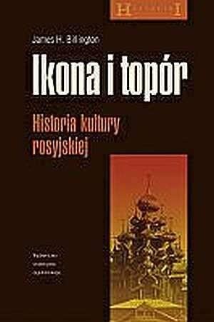 Okładka książki Ikona i topór. Historia kultury rosyjskiej