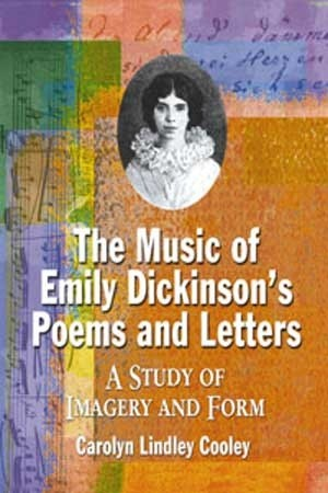 Okładka książki The Music of Emily Dickinson's Poems and Letters. A Study of Imagery and Form