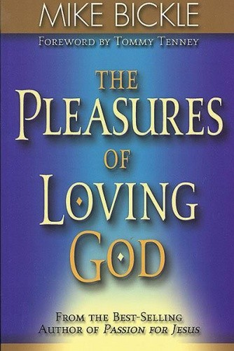 Okładka książki The Pleasures of Loving God