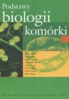 Podstawy biologii komórki (część 1)
