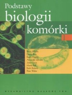 Okładka książki Podstawy biologii komórki (część 1)