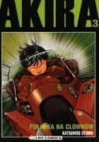 Akira tom 3. Pułapka na clownów