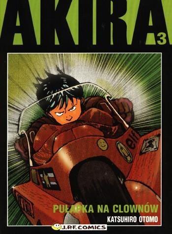 Okładka książki Akira tom 3. Pułapka na clownów