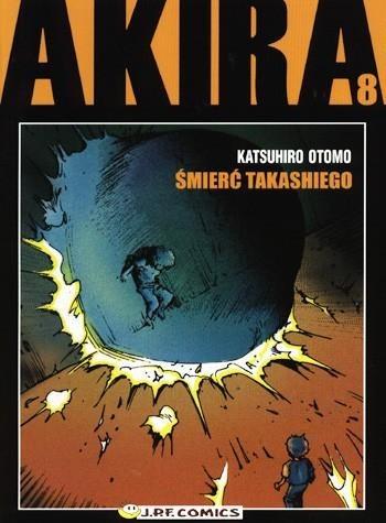 Okładka książki Akira tom 8. Śmierć Takashiego