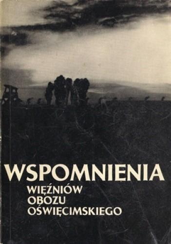 Okładka książki Wspomnienia więźniów obozu oświęcimskiego