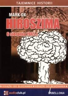 Okładka książki Hiroszima 6 sierpnia 1945 roku