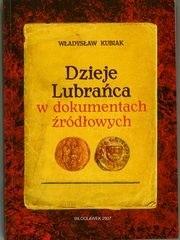 Okładka książki Dzieje Lubrańca w dokumentach źródłowych