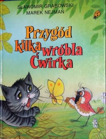 Okładka książki Przygód kilka Wróbla Ćwirka