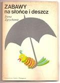 Okładka książki Zabawy na słońce i deszcz