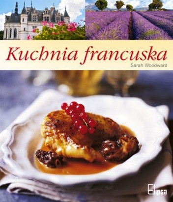 Okładka książki Kuchnia francuska